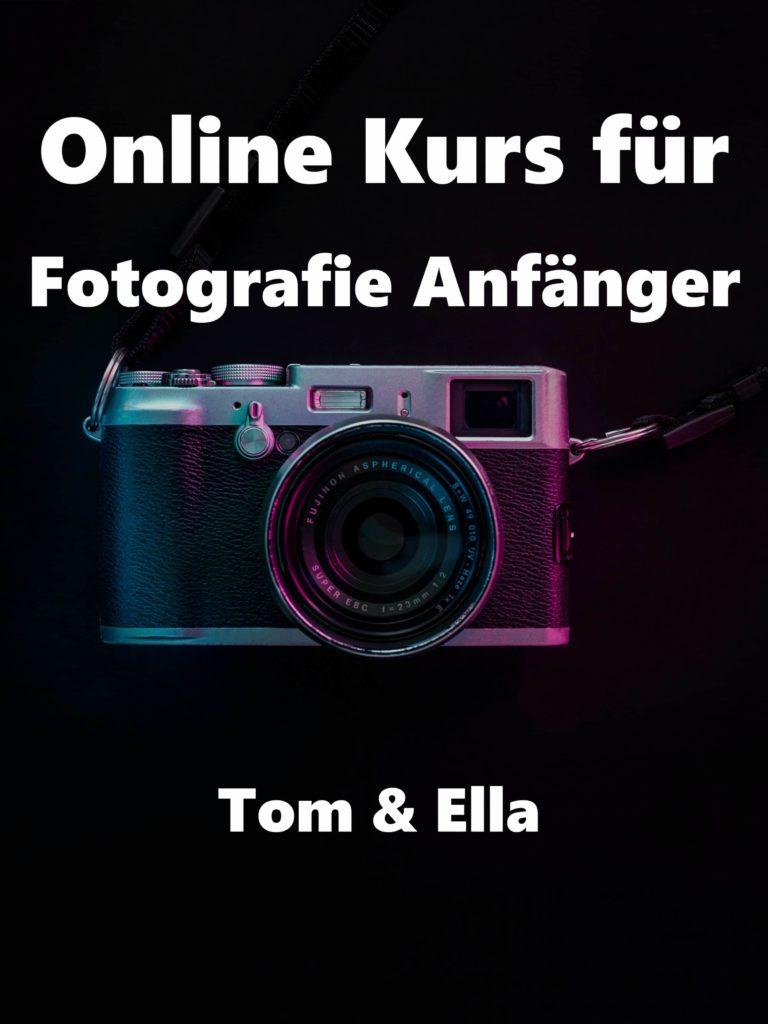 Online Kurs für Fotografie Anfänger – Tom & Ella