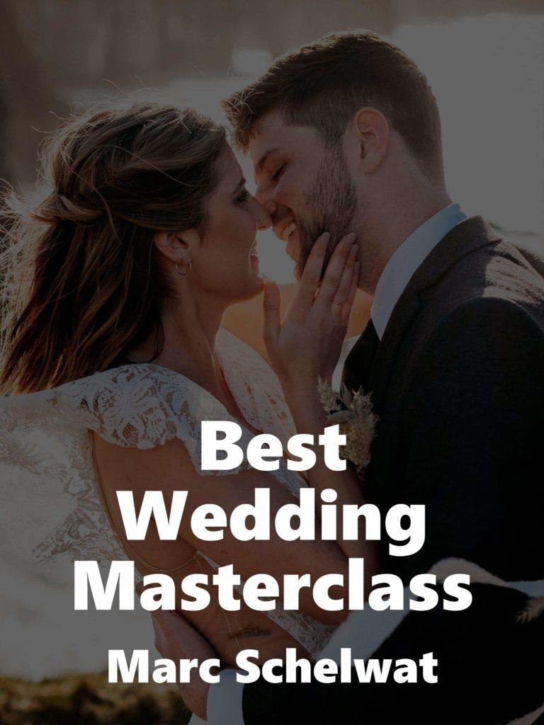Best Wedding Masterclass – Marc Schelwat