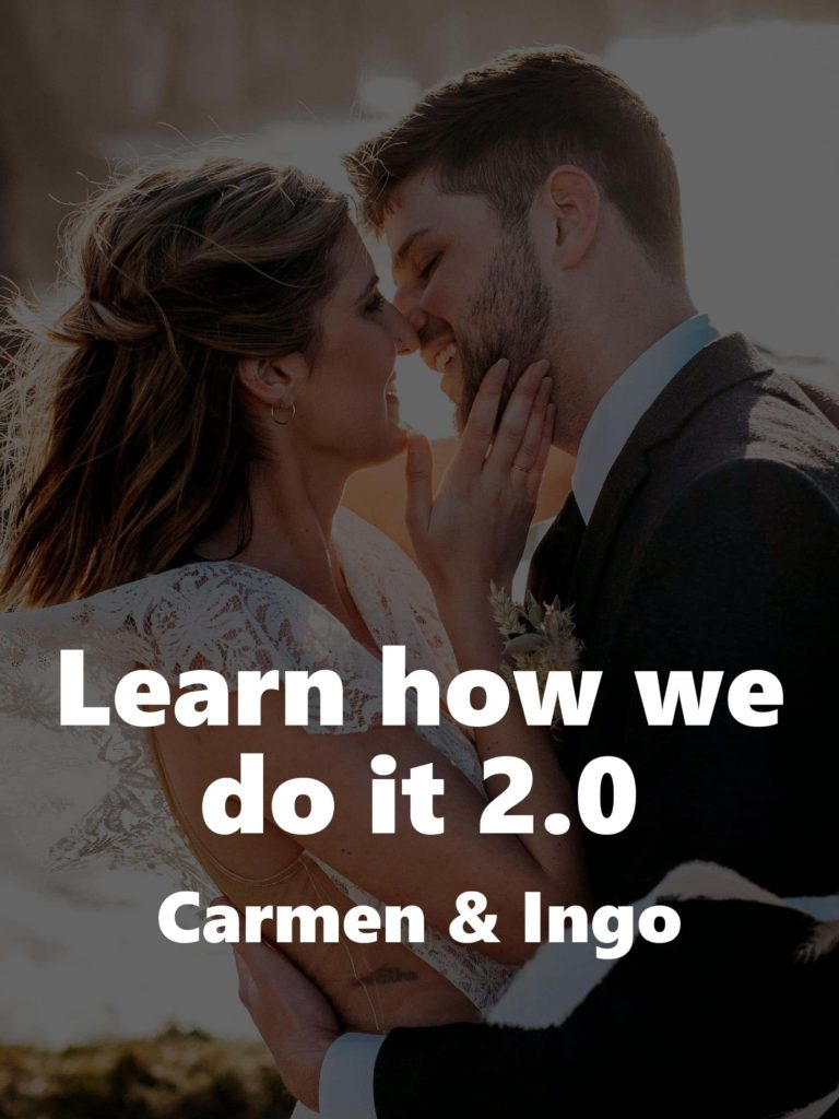Learn how we do it 2.0 – Carmen and Ingo