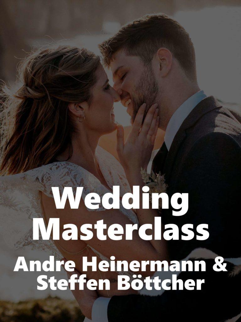 Wedding Masterclass – Andre Heinermann und Steffen Böttcher