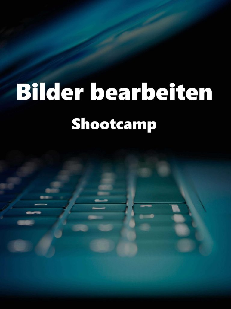 Bilder bearbeiten – Shootcamp