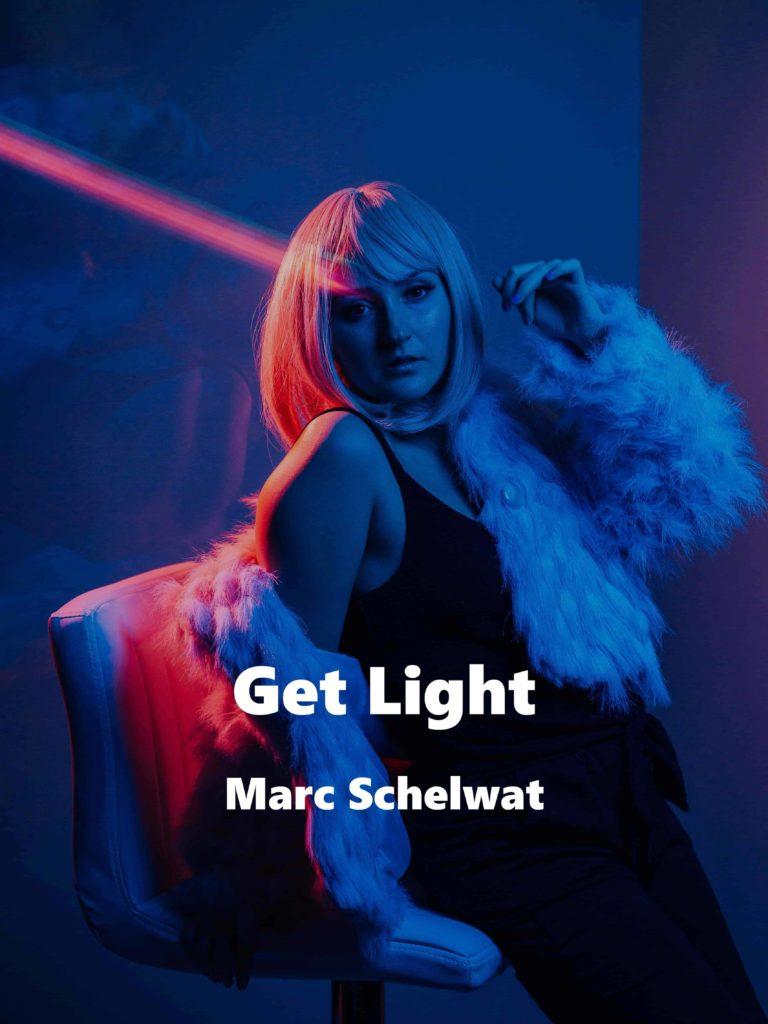 Get Light – Marc Schelwat