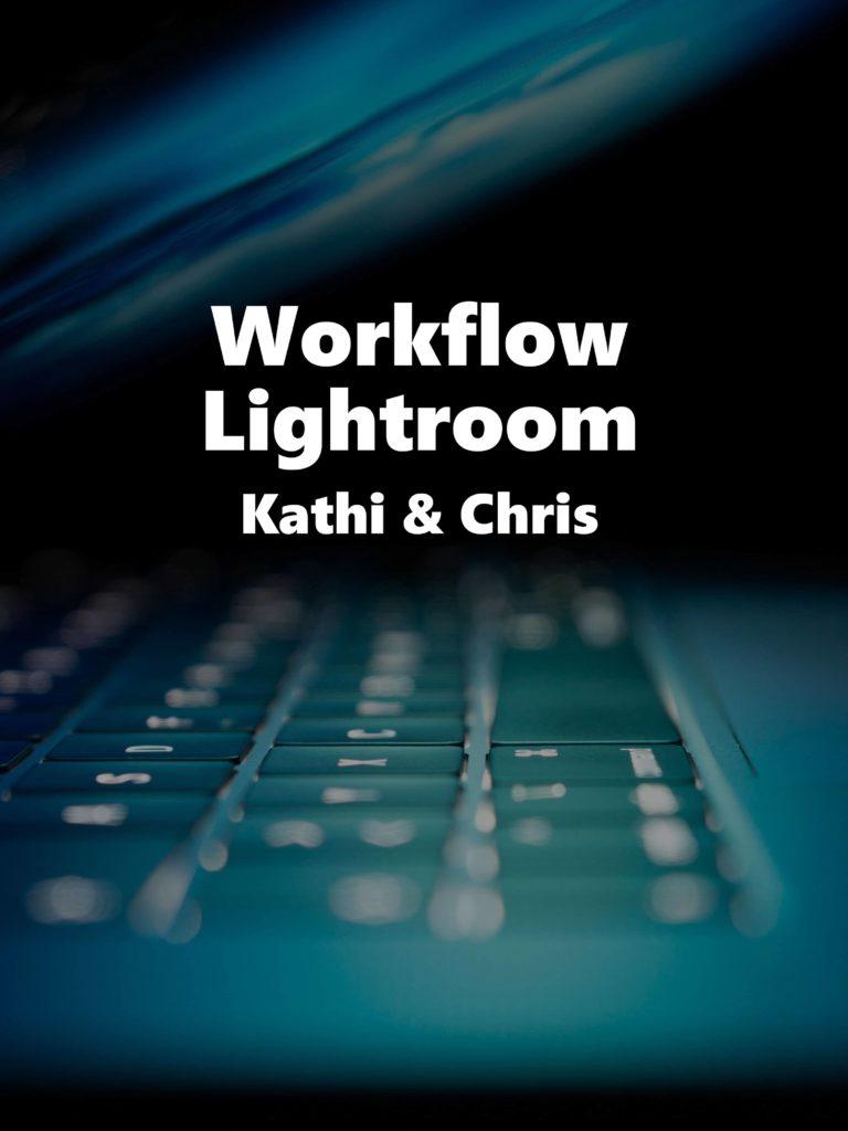 Videotraining Lightroom Workflow – Kathi und Chris